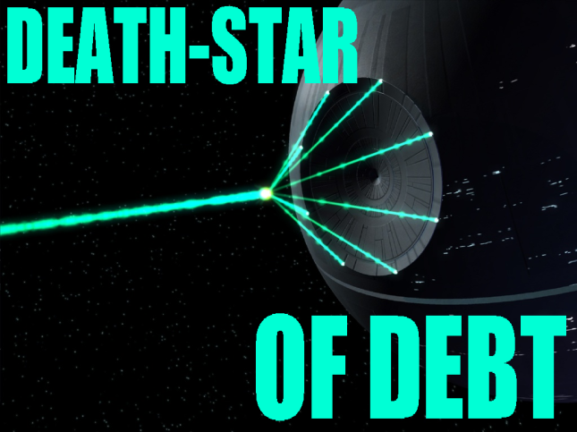 DeathStar of debt
