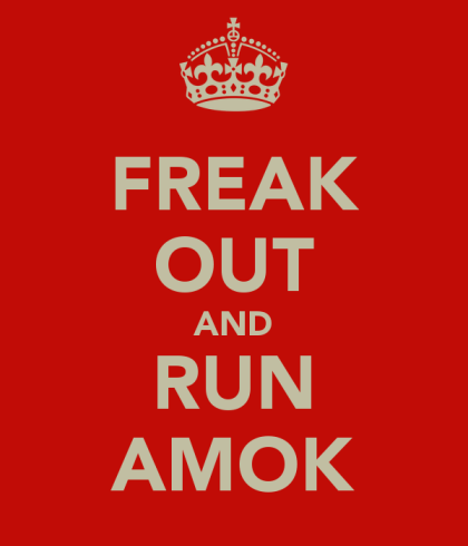 freak-out-and-run-amok-1