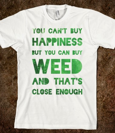 you-can-buy-weed.american-apparel-unisex-fitted-tee.white.w380h440z1