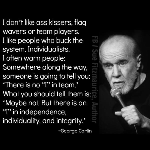 carlin quote ass kissers