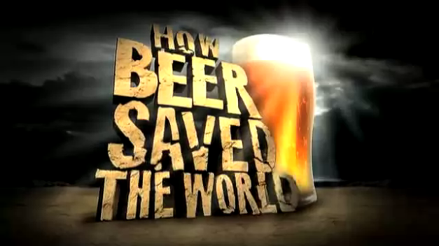 how_beer_saved_the_world_